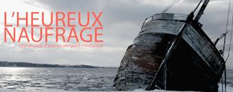 'L'Heureux Naufrage'