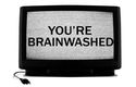 Are You Brainwashed?