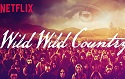 'Wild Wild Country': When paradise becomes a nightmare